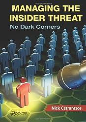Managing the Insider Threat: No Dark Corners