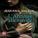 L'armoire allemande | Livre audio Auteur(s) : Jean Paul Malaval Narrateur(s) : Marjorie Frantz