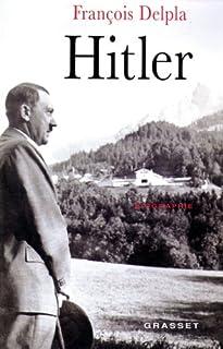 Hitler, Delpla, François