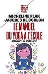 Le manuel du yoga à l'école par Coulon