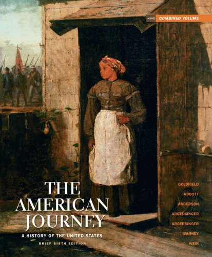 The American Journey: A History of the United States, Brief Edition, Combined Volume Reprint (6th (United States Brief)