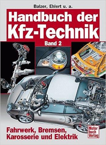 Handbuch der Kfz-Technik, 2 Bde., Bd.2, Fahrwerk, Bremsen ...