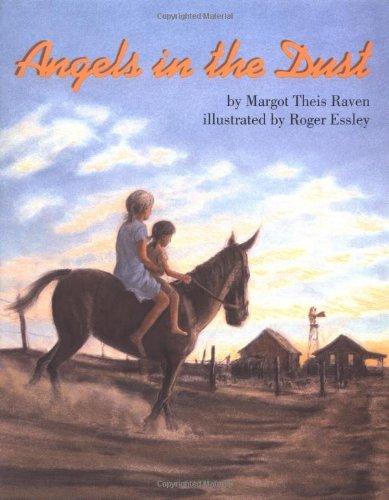 (Angels in the Dust (International Reading Association Teacher's Choice Award))