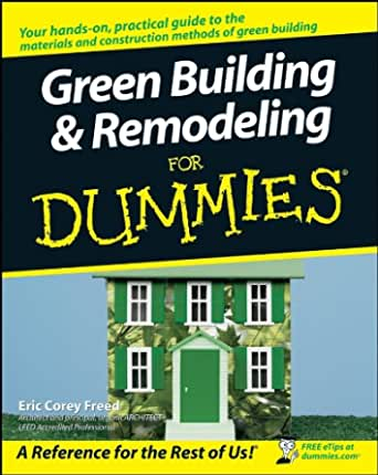 Amazon Com Green Building Remodeling For Dummies Ebook Freed Kindle Store