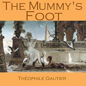 The Mummy's Foot Audiobook