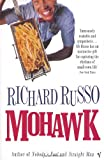 Mohawk by Richard Russo front cover