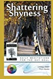 img - for Shattering Shyness book / textbook / text book