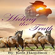 Hiding the Truth | Kent HamiIlton