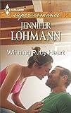 Winning Ruby Heart (Harlequin Super Romance)