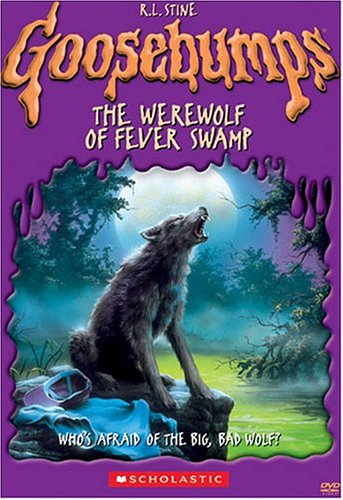 Goosebumps - The Werewolf of Fever Swamp]()