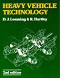 Heavy Vehicle Technology, D. J. Leeming and R. Hartley, 074870275X