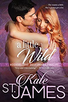 A Little Wild by [St. James, Kate]
