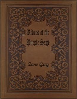 Riders of the purple sage zane grey 9781516928217 amazon books riders of the purple sage fandeluxe Document