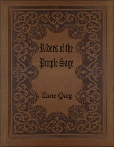 Riders of the purple sage zane grey 9781516928217 amazon books fandeluxe Document