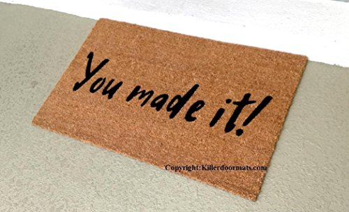 You Made It! Custom Handpainted Welcome Doormat by Killer Doormats, Size Large- Welcome Mat - Doormat