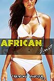 African Lust (Interracial Black MMM / White F)