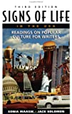 Signs of Life in the U. S. A. : Readings on Popular Culture for Writers, , 0312195826