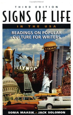 Signs of Life in the U.S.A.: Readings on Popular Culture for Writers