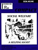 Social Welfare : A Helping Hand, , 1573020710