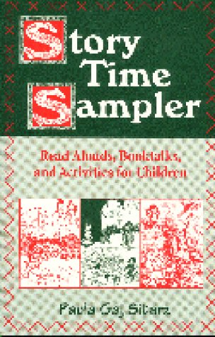 Story Time Sampler: Read Alouds, Booktalks, and Activities for Children