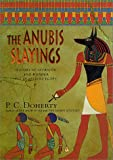 The Anubis Slayings, Paul C. Doherty, 0312276583