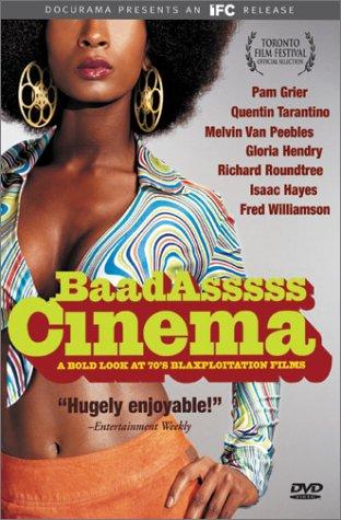 (Baadasssss Cinema - A Bold Look at 70's Blaxploitation Films)