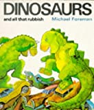 Dinosaurs and All That Rubbish (Puffin Books)