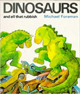Image result for dinosaurs and all that rubbish