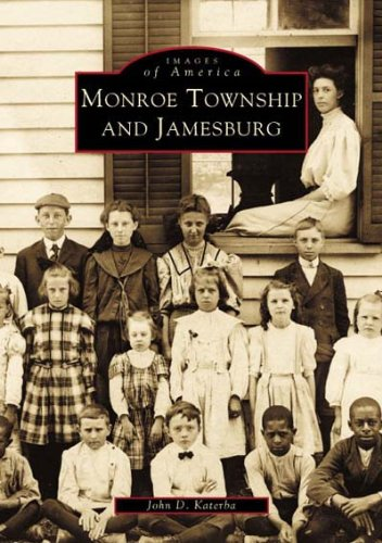 Download Monroe Township and Jamesburg (Images of America) ebook