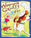 Tale of Wagmore Gently, Linda Ashman, 0525469168