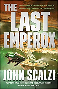 Book's Cover of The Last Emperox (Interdependency) (Inglés) Tapa dura – 14 abril 2020