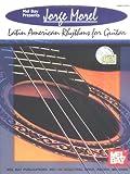 Jorge Morel Latin American Rhythms for Guitar, Jorge Morel, 0786624760