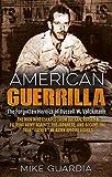 American Guerrilla: The Forgotten Heroics of