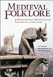 Medieval Folklore, , 1576071219