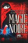 Magie noire, tome 1 par Prentice