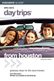 img - for Day Trips from Houston, 11th: Getaway Ideas for the Local Traveler (Day Trips Series) book / textbook / text book