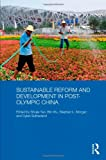 Sustainable Reform and Development in Post-Olympic China (Routledge Studies on the Chinese Economy), Shujie Yao, Stephen Morgan, Dylan Sutherland, Wu Bin, 0415559561