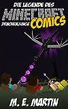 Minecraft: Die Legende des Minecraft Drachenjunge (Drachenjunge Minecraft Comics Deutsch 1) (German Edition)