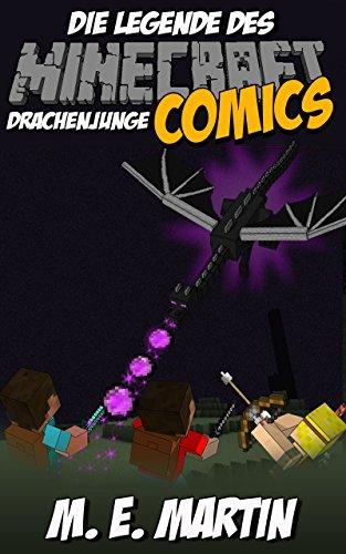 Download Minecraft: Die Legende des Minecraft Drachenjunge (Drachenjunge Minecraft Comics Deutsch 1) (German Edition) Pdf