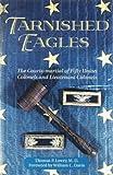 Tarnished Eagles, Thomas P. Lowry, 0811715973