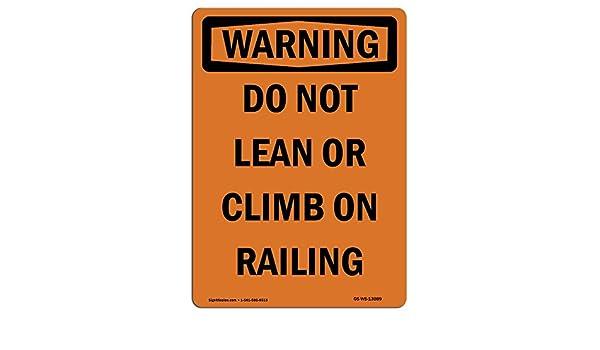 Letrero de Osha Warning, no se deje pasar o sube en el riel ...