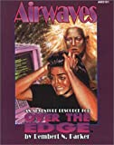 img - for Airwaves (Over the Edge Series) book / textbook / text book