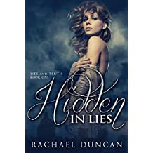 Hidden in Lies (Lies and Truth Duet Book 1)