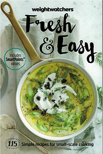 Weight Watchers Fresh & Easy [2015] 115 Simple Recipes for Small-scale Cooking (Includes Smart Points values) (Watcher 2015 Points Weight Book)