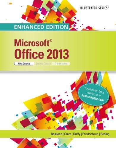 Enhanced Microsoft Office 2013: Illustrated Introductory, First Course, Spiral bound Version (MindTap Course List)