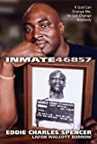 Inmate 46857, Eddie Spencer, 1579217931