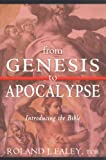 From Genesis to Apocalypse, Roland J. Faley, 0809142171
