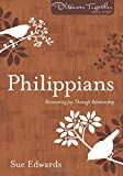 Philippians: Discovering Joy Through Relationship (Discover Together Bible Study Series)