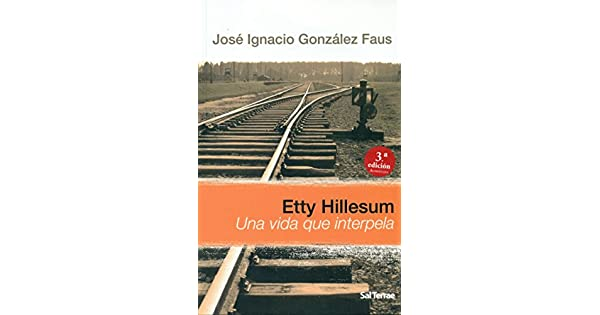 Amazon.com: Etty Hillesum : una vida que interpela ...
