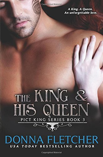 The King & His Queen (Pict King Series) (Volume 3)